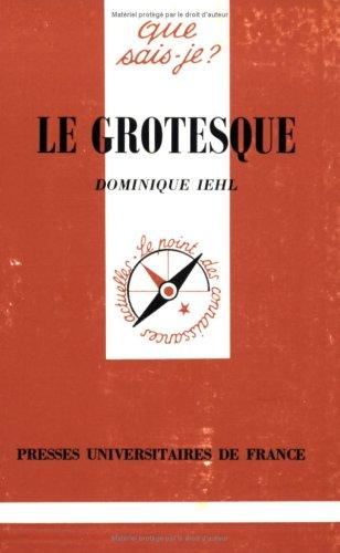 9782130481270: Le grotesque