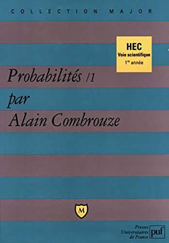 Probabilités, tome 1: Combrouze, Alain