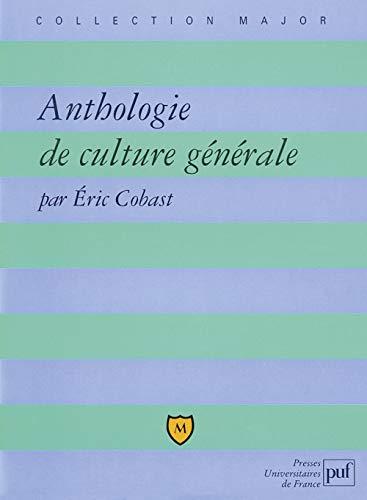 Anthologie de culture générale: Cobast, Eric