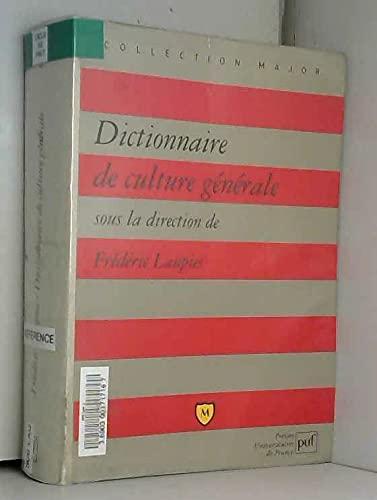 9782130481805: Dictionaire De Culture Generale (Collection Major) (French Edition)