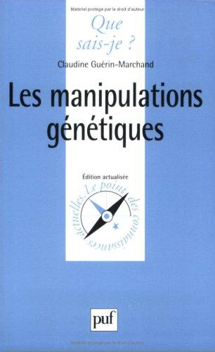 9782130482543: Les Manipulations génétiques