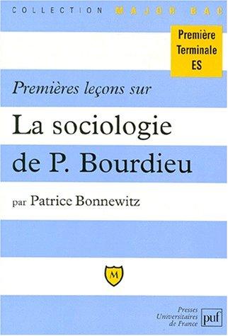 9782130482857: Premières leçons sur La sociologie de Pierre Bourdieu