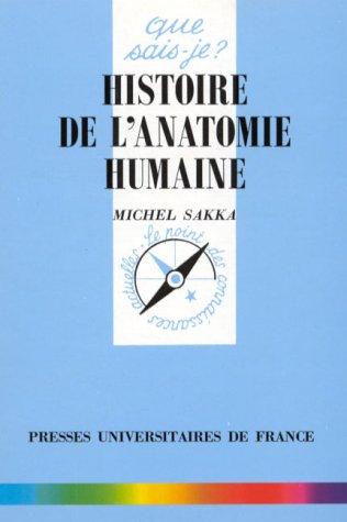 9782130482994: Histoire de l'anatomie humaine (Que sais-je ?)