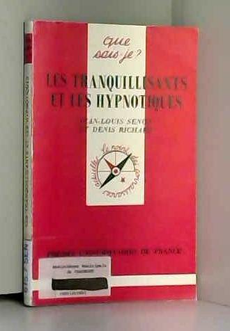 LesTranquillisants et Les Hypnotiques [Sep 01, 1997]: Jean-Louis Senon