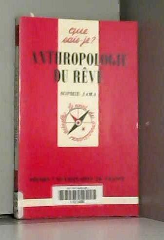 9782130483199: Anthropologie du rêve