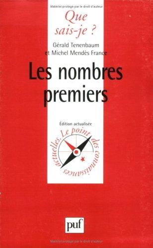9782130483991: Les nombres premiers (Que sais-je?) (French Edition)