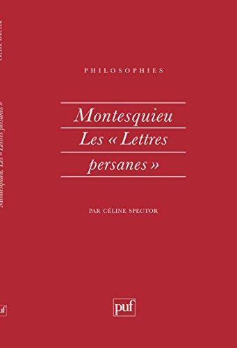 Montesquieu : Les Lettres persanes [Apr 01,