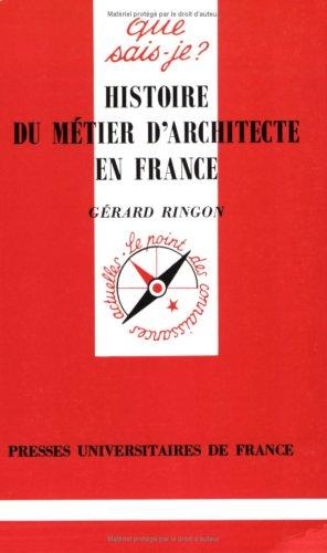 9782130484172: Histoire du métier d'architecte en France