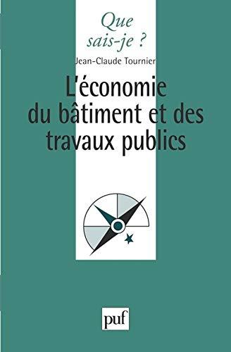 L'économie du batiment et des travaux publics: Jean-Claude Tournier