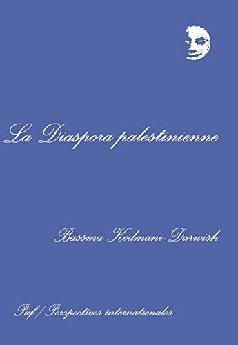 9782130484868: La Diaspora palestinienne (Perspectives internationales) (French Edition)