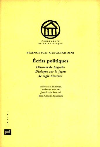 9782130484905: �crits politiques: Discours de Logro�o, Dialogue sur la fa�on de r�gir Florence