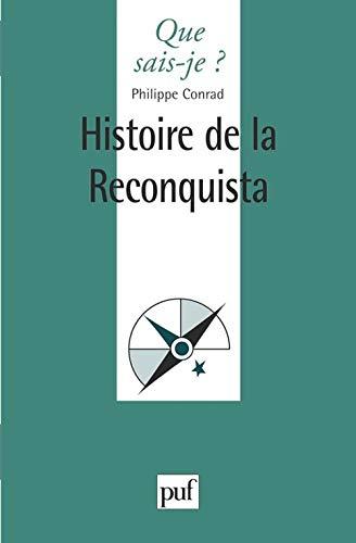 9782130485971: Histoire de la reconquista (Que sais-je) (French Edition)