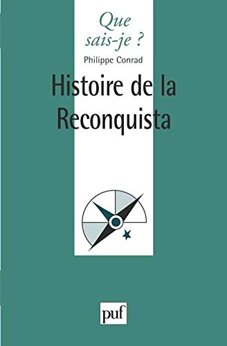 9782130485971: Iad - histoire de la reconquista qsj 3287 (Que sais-je ?)