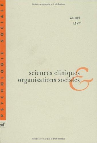 9782130486374: Sciences cliniques et organisations sociales