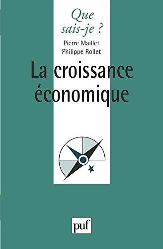 9782130487586: La Croissance économique