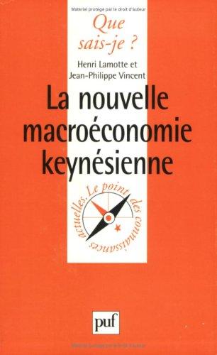 9782130488064: La nouvelle macroéconomie keynésienne (Que sais-je ?)