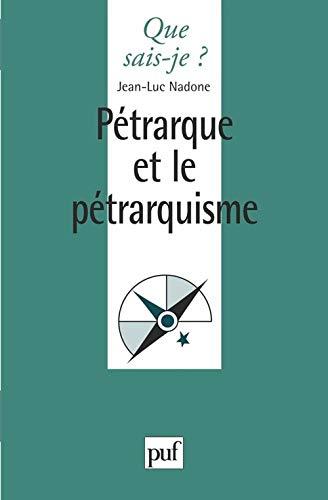 9782130488811: Pétrarque et le Pétrarquisme