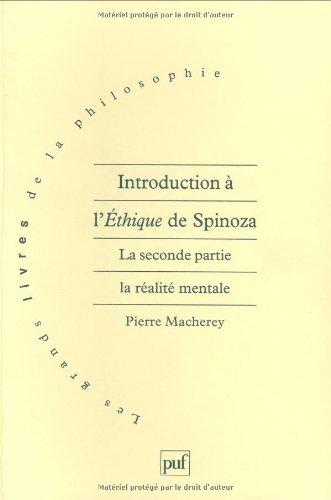 9782130488903: Introduction à l'éthique, de Spinoza : La Seconde partie, la réalité mentale