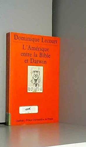 9782130489054: L'Am�rique entre la Bible et Darwin