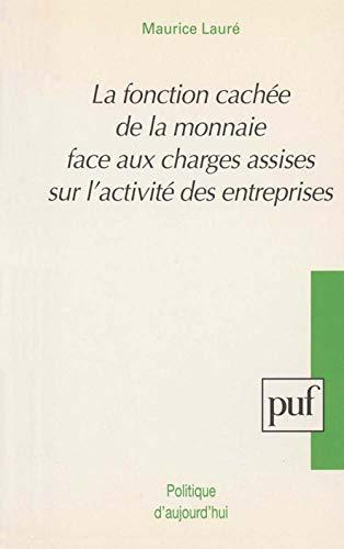 La fonction cachée de la monnaie face: Maurice Lauré