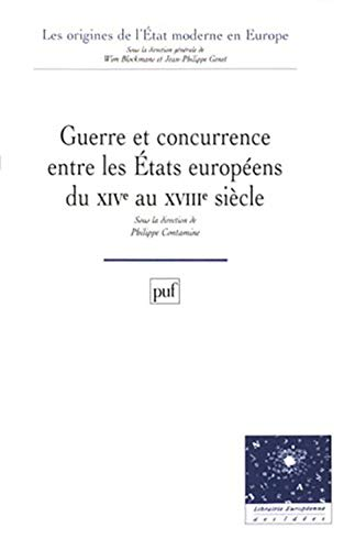 Guerre et concurrence entre les États européens du XIVe siÃ..cle (Ancien prix éditeur: 41.00 € - Economisez 32 %) (2130489427) by Contamine, Philippe