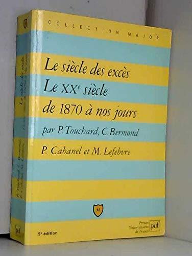 9782130489436: Le Siècle des excès