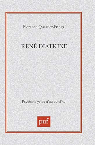 René Diatkine: Florence Quartier-Frings
