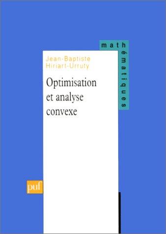9782130489832: Optimisation et analyse convexe (Ancien prix éditeur : 30.00 € - Economisez 50 %)