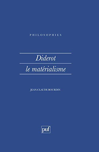 9782130489979: Diderot: Le matérialisme (Philosophies) (French Edition)