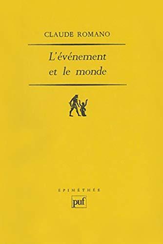 9782130490708: L'événement et le monde (Epiméthée) (French Edition)