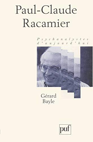 9782130490739: Paul-Claude Racamier (Psychanalystes d'aujourd'hui) (French Edition)