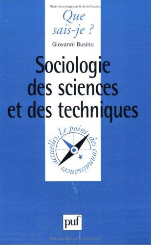 9782130492412: Sociologie des sciences et des techniques