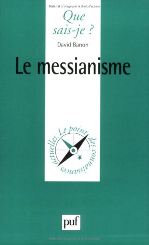 9782130492436: Le messianisme (Que sais-je ?) (French Edition)
