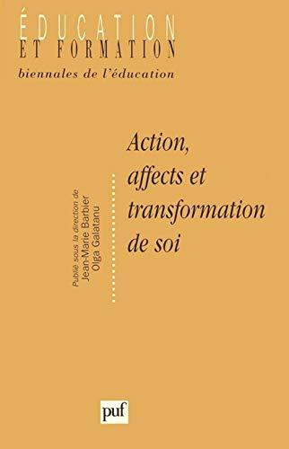 9782130492702: Action, affects et transformation de soi (Education et formation) (French Edition)