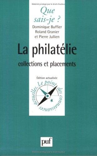 9782130492924: La Philath�lie : Collections et placements