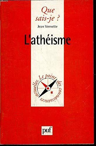 L'Athéisme: Jean Vernette, Que