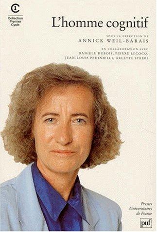 L'homme cognitif: Annick Weil-Barrais