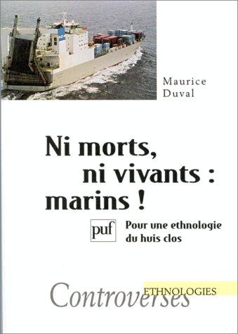 9782130493235: Ni morts, ni vivants : Pour une ethnologie du huis clos