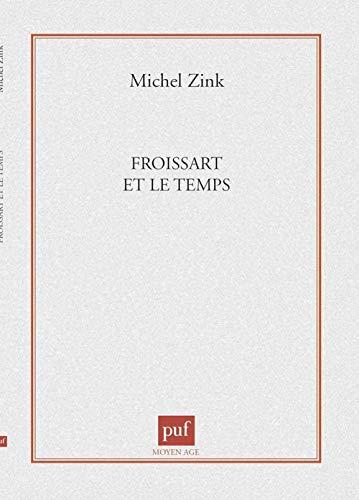 9782130493280: Froissart et le temps