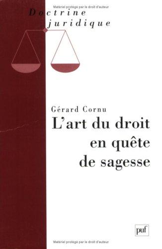 9782130493303: L'art du droit en quête de sagesse (Doctrine juridique) (French Edition)