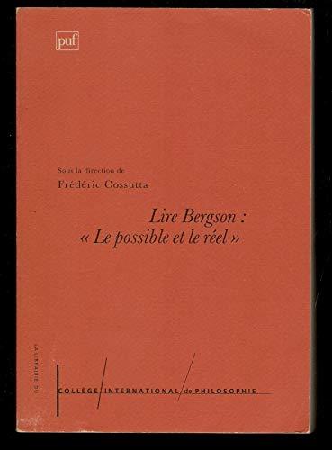 9782130493389: LIRE BERGSON. :Le possible et le réel