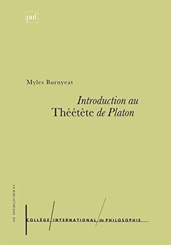 Introduction au Théétète de Platon (9782130493396) by Myles Burnyeat