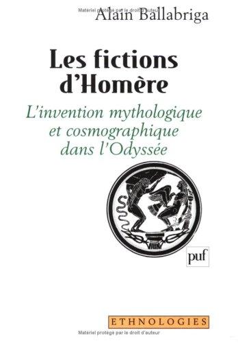 """9782130493686: Les fictions d'Homère: L'invention mythologique et cosmographique dans l'Odyssée (Collection """"Ethnologies"""") (French Edition)"""