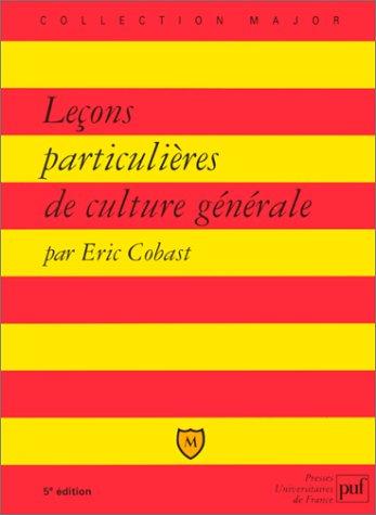 9782130493853: Leçons particulières de culture générale