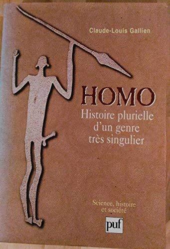 9782130493907: Homo: Histoire plurielle d'un genre très singulier (Science, histoire et société) (French Edition)