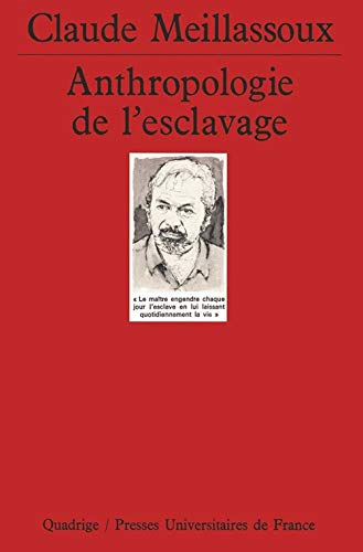9782130494140: Anthropologie de l'esclavage (Quadrige)