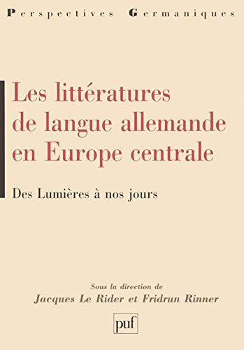 9782130494553: Litt�ratures de langue allemande en Europe centrale : Des Lumi�res � nos jours