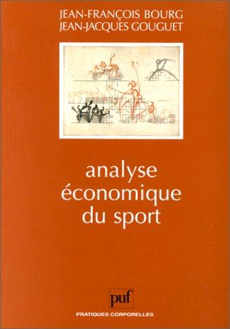 9782130494591: Analyse �conomique du sport