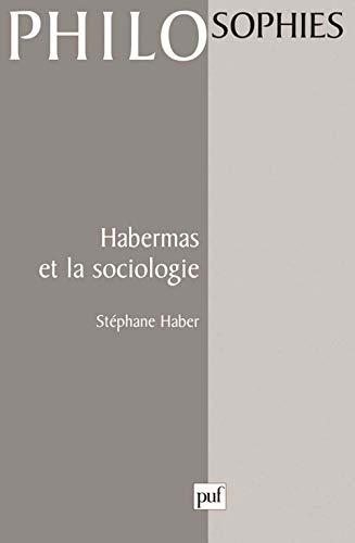 9782130494706: Habermas et la sociologie