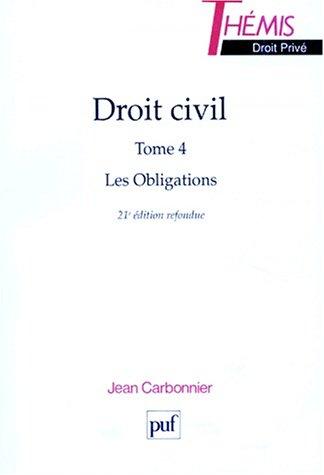 9782130494966: DROIT CIVIL. Tome 4, Les obligations, 21ème édition